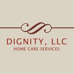Dignity, LLC Home Care Services